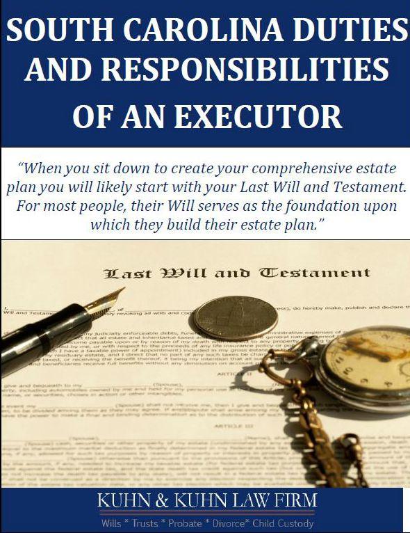 South Carolina Duties and Responsibilities Of An Executor