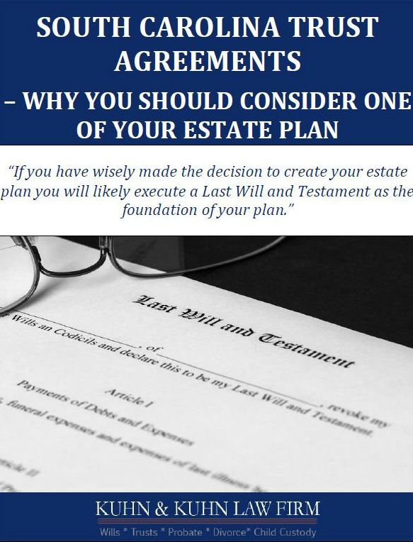 South Carolina Trust Agreements: Why You Should Consider One of Your Estate Plan