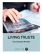 photo for Living Trusts: Calculating the Benefits